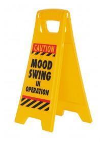 Mood Swing Desk Sign