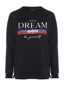 Womens Black Dream Slogan Sweatshirt