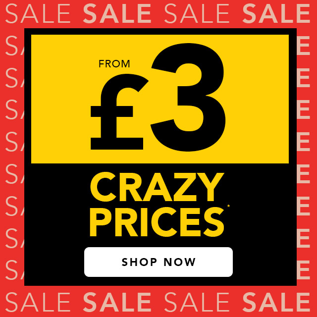 Crazy prices from £3